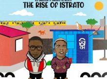 Bravo Le Roux & DJ Switch – The Rise of Istrato EP