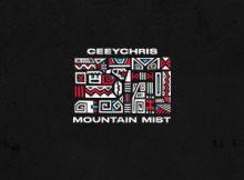 Ceeychris – Mountain Mist