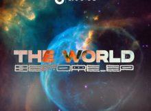 DJ Msoja SA – The World Before EP