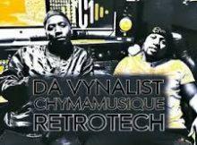 Da Vynalist & Chymamusique – Retrotech