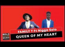 Family T ft Nikka Solo – Queen of My Heart
