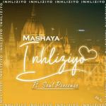 Mashaya Ft. Soul Pressure – Inhliziyo
