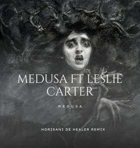 Medusa, Leslie Carter – Medusa (Horisani De Healer Remix)