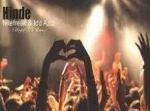 Nitefreak & Idd Aziz – Hinde (Villager SA Remix)