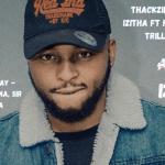 ThackzinDj & TeeJay ft Nkosazana, Sir Trill & Mpura – Izitha