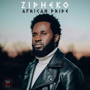 ZiPheko – African Pride EP