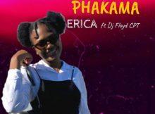 ERICA ft. Dj Floyd CPT – Phakama