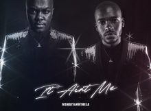 Kygo & Selena Gomez – It Ain't Me (Mshayi & Mr Thela Bootleg)