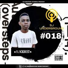 BlackDust Woza – SJ Underground Gqom Podcast #18