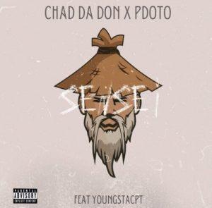 Chad Da Don & Pdot O ft. YoungstaCPT – Sensei