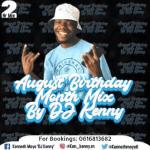 DJ Kenny – August Birthday Month