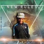 DJ Mayo's – New Rules