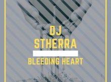 DJ Stherra – Bleeding Heart