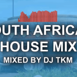 DJ TKM – South African House Mix Ep. 3 2021