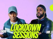 Dj Andie & Dj Mr Fabz – Lockdown Sessions