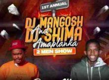 Djy Mangosh & Dj Shima – Amaplanka 2Men Show Promo Mix