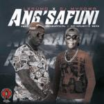 Lerumo & Dj Mydowa Ft. Hip-Naughtic Sean & Irene – Ang'safuni