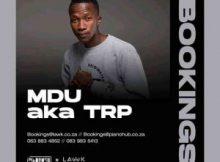 MDU aka TRP & Mphow_69 ft Mkeyz – Tarara