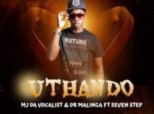 MJ Da Vocalist & Dr Malinga ft Seven Step – uThando