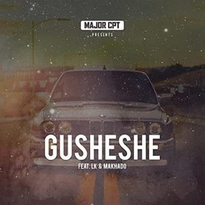 Major CPT – Gusheshe