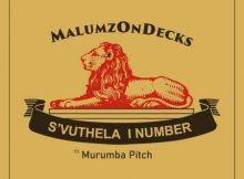 Malumz on Decks – S'vuthela iNumber