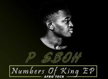 P Sboh – Numbers Of King EP