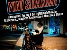 ThackzinDJ, Sir Trill & Tee Jay ft. Nkosazana Daughter, Dlala Thukzin, Rascoe Kaos, Mpura & Moscow