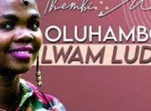 Thembi Mona ft. Deep Sound Crew – Oluhambo Lwam Lude