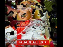 Slenda Da Dancing DJ Ft. T-Man, Beast, Diskwa Woza – Umshini