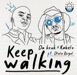 Da Kruk & Kabelo ft. Dlala Regal – Keep Walking