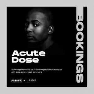 AcuteDose – Groove Cartel Mix