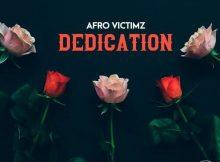 Afro Victimz – Dedication