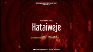B2K – Hataiweje