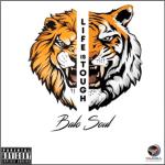 Balo Soul – Life is Tough