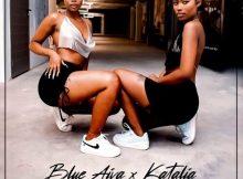 Blue Aiva & Katalia Ft. Major League Djz, Mellow & Sleezy – Deeshaa