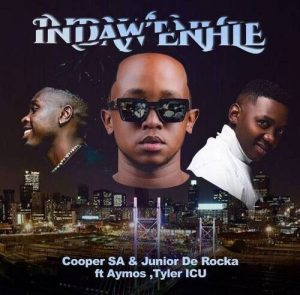 Cooper SA & Junior De Rocka Ft. Aymos & Tyler ICU – Indaw'enhle