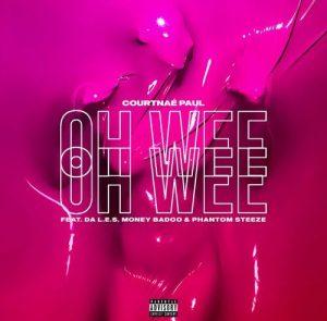 Courtnae Paul ft Da L.E.S, Phantom Steeze, Money Badoo – Ooh Wee