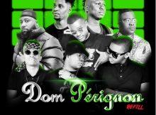 DJ Mohamed & D2mza ft. DJ Sumbody, Cassper Nyovest, The Lowkeys & 3TWO1 – Dom Pérignon