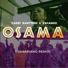 DJ Obza – Osama (Amapiano Remix)