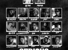 DJ PH ft Makwa, Blaklez, Reason, Zakwe, Loki., Trevor, Blxckie, Cassper Nyovest, ROii, Lady Du, SaSo, Stino Le Thwenny, Touchline, Kid X & 2Lee Stark – Serious (Street Remix)