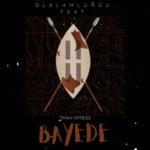Dlala Mlungu ft. Tman Xpress – Bayede