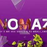 Emmkay ft. Dj MbaliUmshove & Mr Vee Sholo – Unomaza