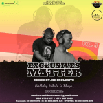 ExClusives Matter Vol 5 – BiRtHdAy TrIbUtE tO kHaYa (Mixed By KC Exclusive)