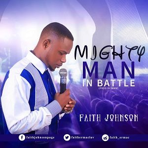 Faith Johnson – Mighty Man In Battle