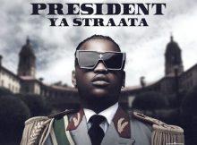Focalistic – President Ya Straata EP
