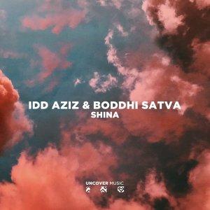 Idd Aziz & Boddhi Satva – Shina (Ancestral Soul Mix)