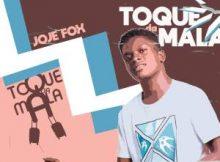 Joje Fox ft Dj Mustard – Toque Da Mala