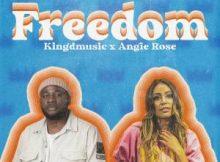 Kingd ft Angie Rose – Freedom