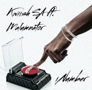 Kwiish SA ft MalumNator – iNumber