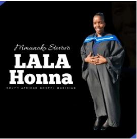 Lala Honna – Mmanoko Steovov